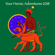 Forecast 2018 – Your Heroic Adventures
